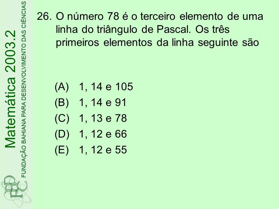 O número 78 é o terceiro elemento de uma linha do triângulo de Pascal