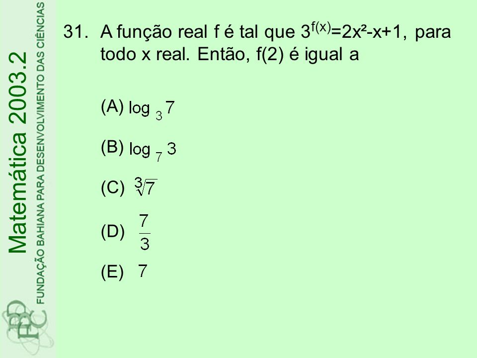 A função real f é tal que 3f(x)=2x²-x+1, para todo x real