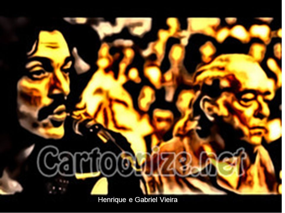 Henrique e Gabriel Vieira