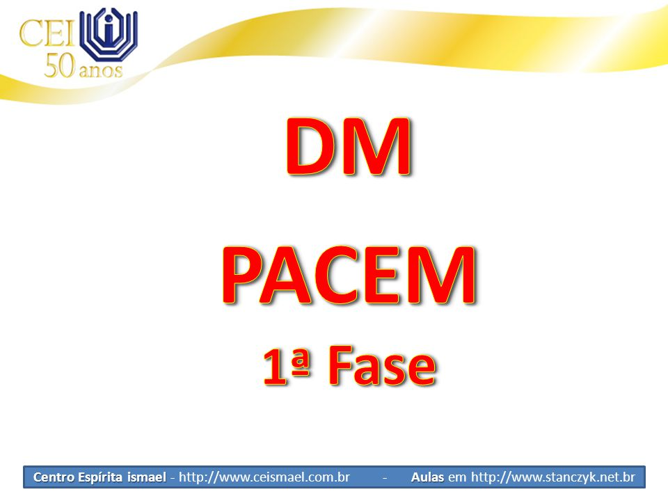 DM PACEM. 1ª Fase.