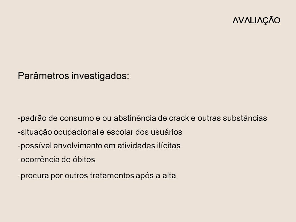 Parâmetros investigados: