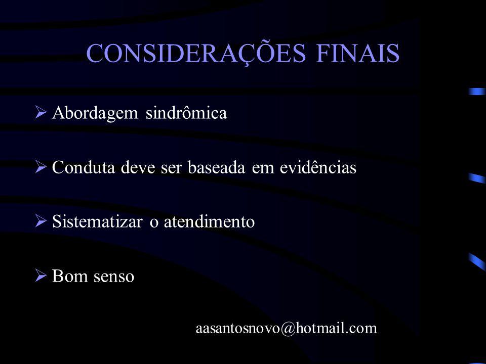 CONSIDERAÇÕES FINAIS Abordagem sindrômica