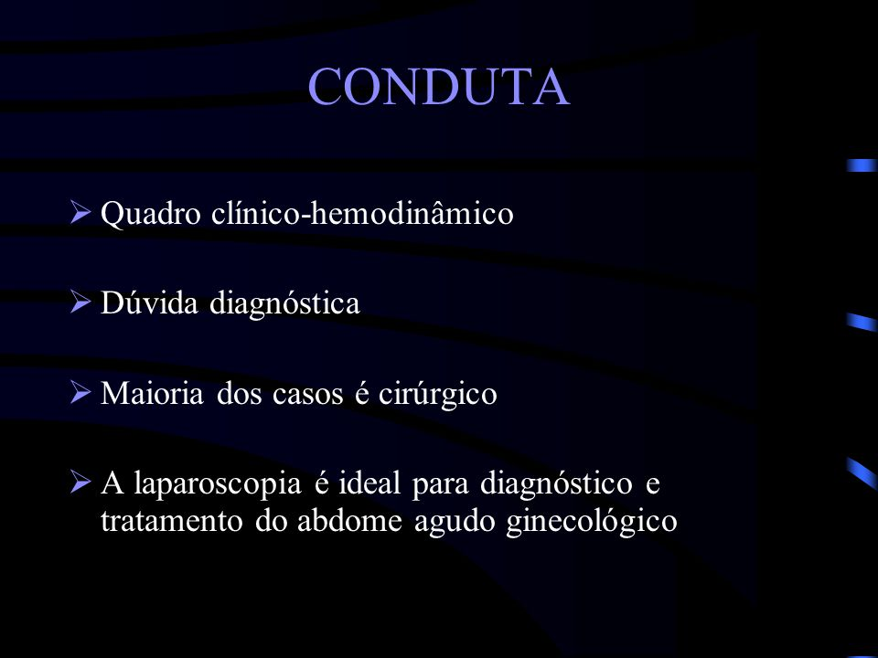 CONDUTA Quadro clínico-hemodinâmico Dúvida diagnóstica
