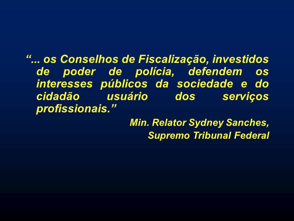 ... os Conselhos de Fiscalização, investidos de poder de polícia, defendem os interesses públicos da sociedade e do cidadão usuário dos serviços profissionais.