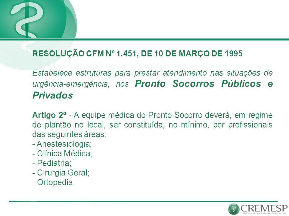 RESOLUÇÃO CFM Nº 1.451, DE 10 DE MARÇO DE 1995