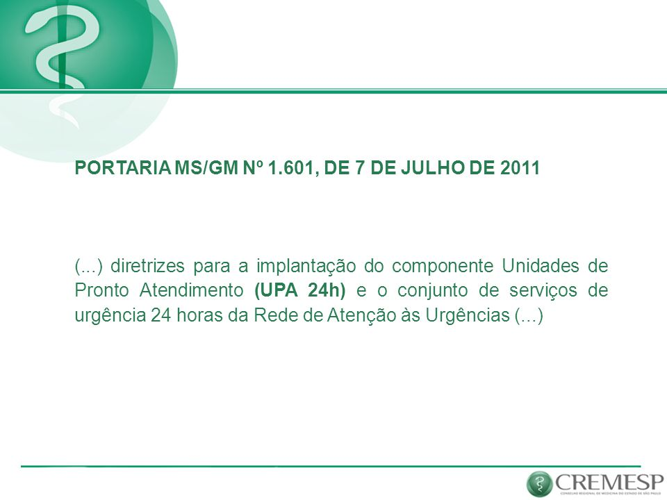 PORTARIA MS/GM Nº 1.601, DE 7 DE JULHO DE 2011