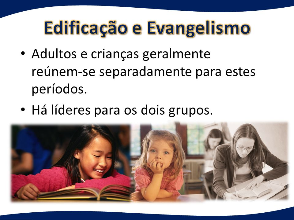 Edificação e Evangelismo