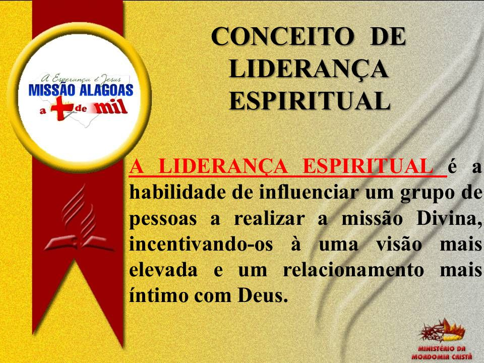 CONCEITO DE LIDERANÇA ESPIRITUAL