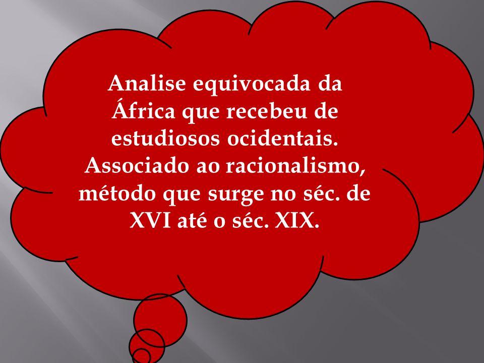 Analise equivocada da África que recebeu de estudiosos ocidentais