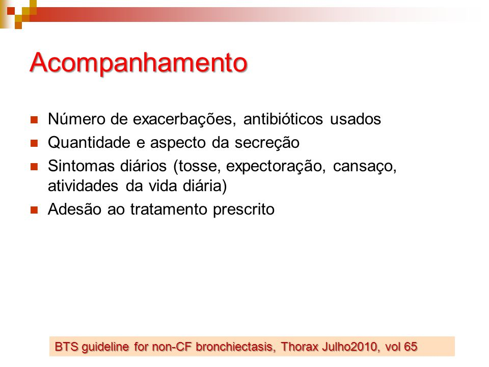 Acompanhamento Número de exacerbações, antibióticos usados