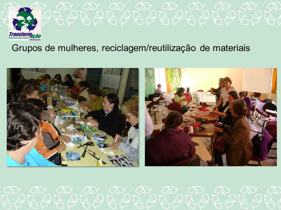 Grupos de mulheres, reciclagem/reutilização de materiais