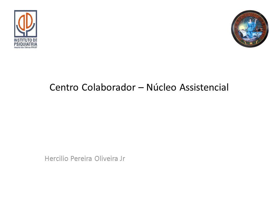 Centro Colaborador – Núcleo Assistencial