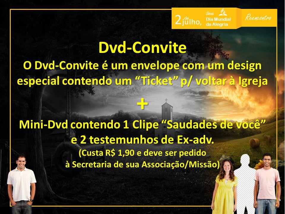 Dvd-Convite O Dvd-Convite é um envelope com um design especial contendo um Ticket p/ voltar à Igreja.