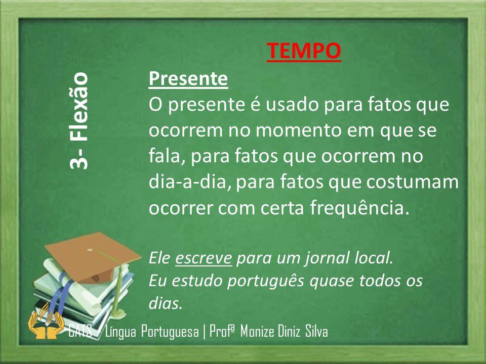 3- Flexão TEMPO Presente