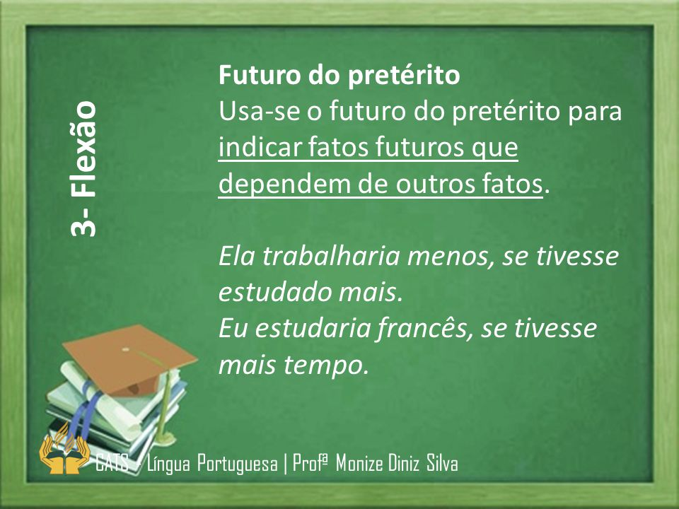 3- Flexão Futuro do pretérito