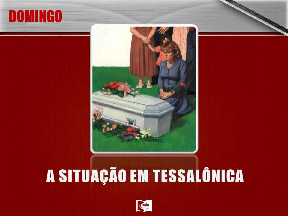 A SITUAÇÃO EM TESSALÔNICA