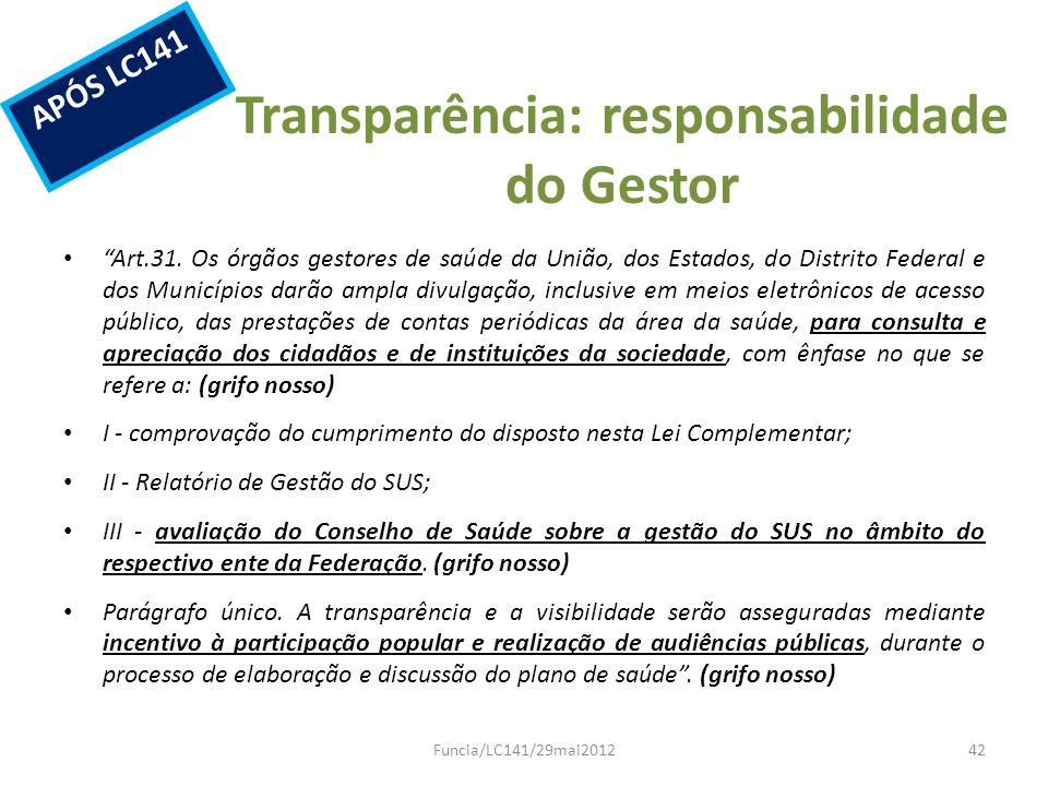Transparência: responsabilidade do Gestor