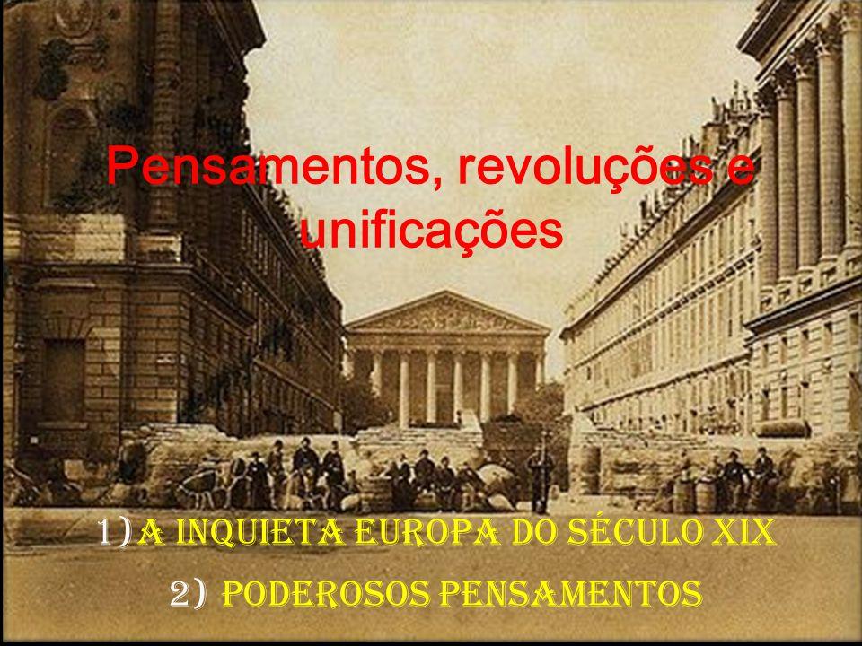 Pensamentos, revoluções e unificações