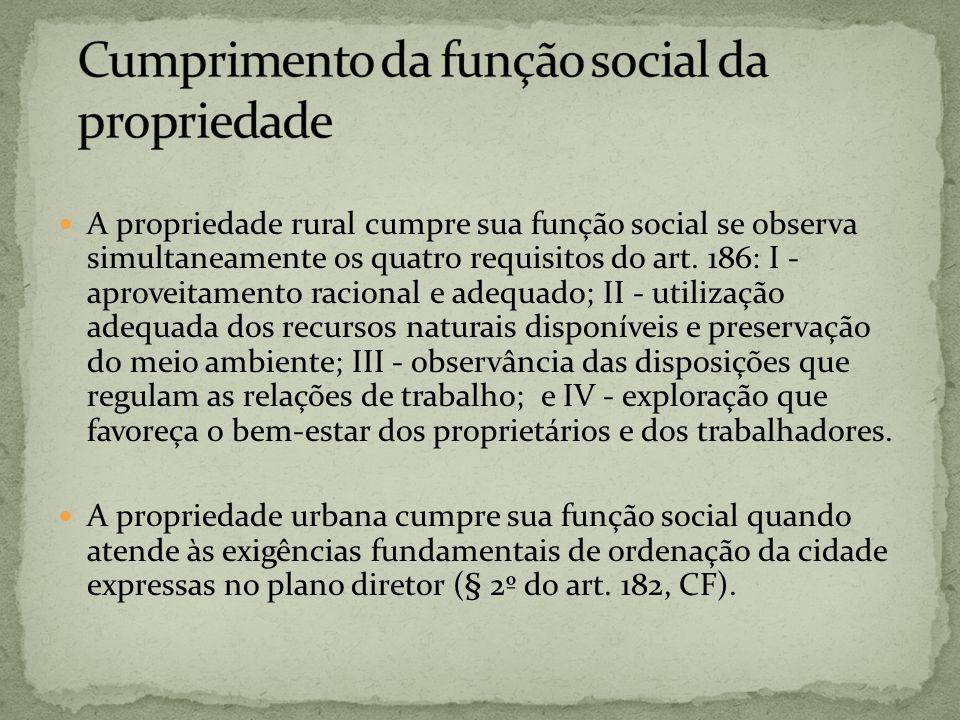 Cumprimento da função social da propriedade