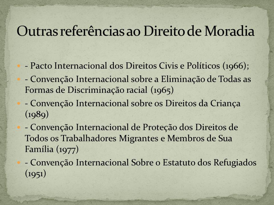 Outras referências ao Direito de Moradia