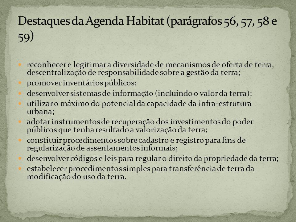 Destaques da Agenda Habitat (parágrafos 56, 57, 58 e 59)