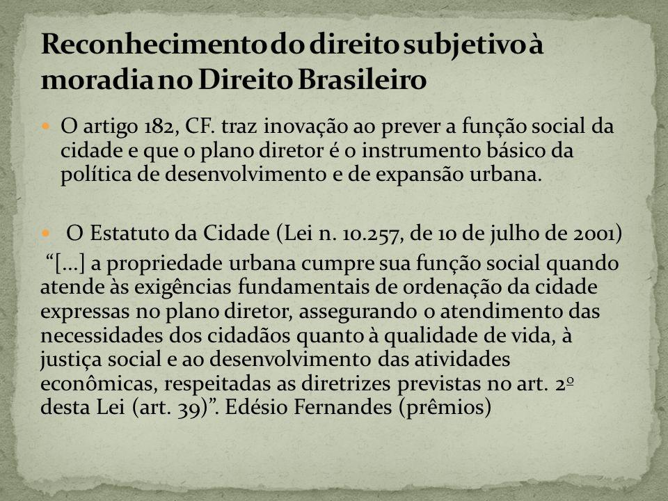 Reconhecimento do direito subjetivo à moradia no Direito Brasileiro