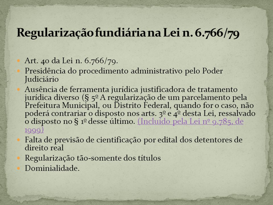 Regularização fundiária na Lei n. 6.766/79