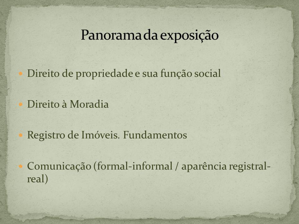 Panorama da exposição Direito de propriedade e sua função social