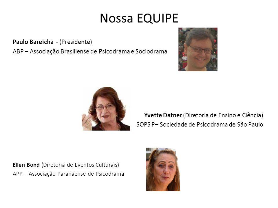 Nossa EQUIPE Paulo Bareicha - (Presidente)