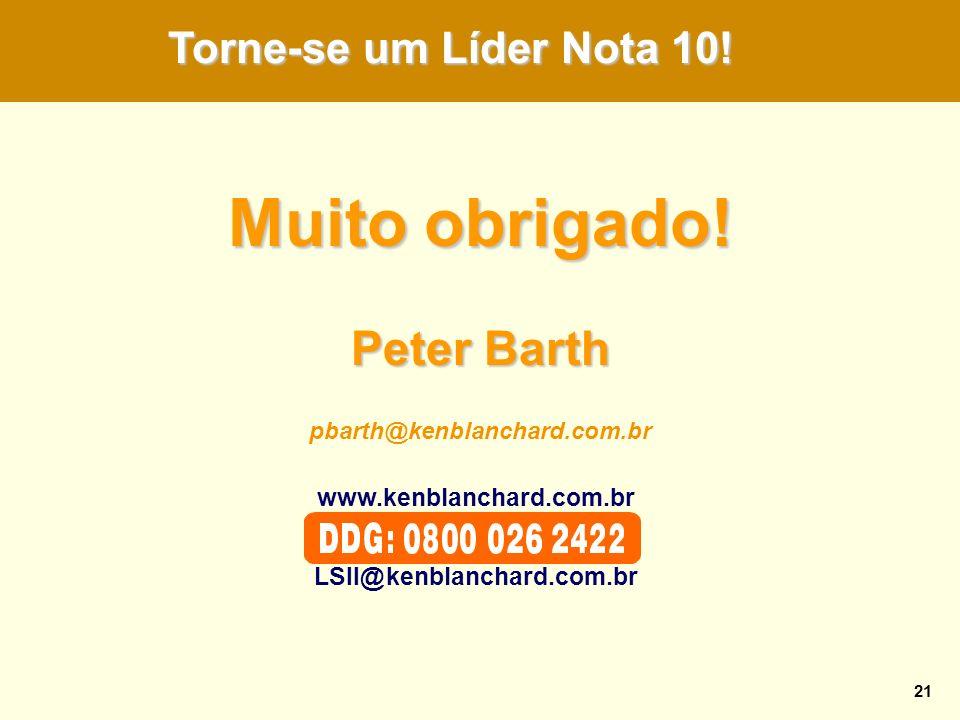 Muito obrigado! Peter Barth Torne-se um Líder Nota 10!