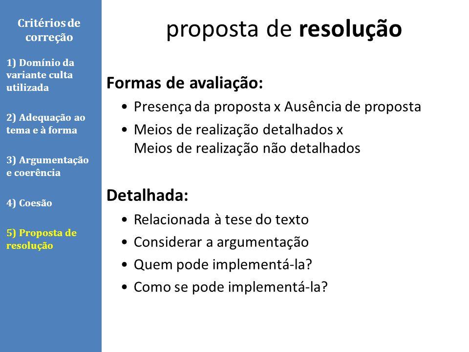 proposta de resolução Formas de avaliação: Detalhada: