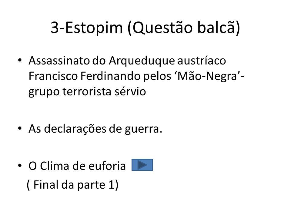 3-Estopim (Questão balcã)
