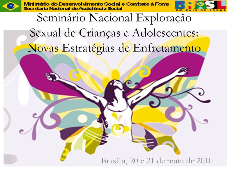 Seminário Nacional Exploração Sexual de Crianças e Adolescentes: Novas Estratégias de Enfretamento