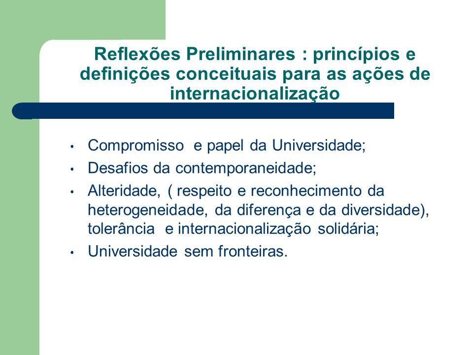 Reflexões Preliminares : princípios e definições conceituais para as ações de internacionalização