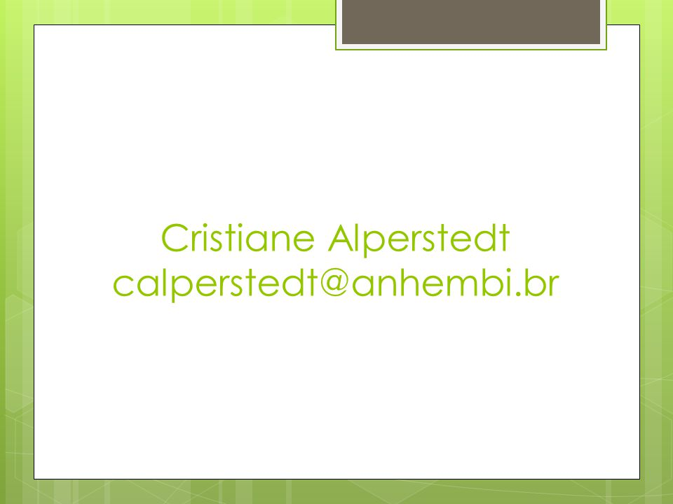 Cristiane Alperstedt calperstedt@anhembi.br