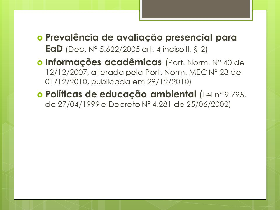Prevalência de avaliação presencial para EaD (Dec. N° 5. 622/2005 art