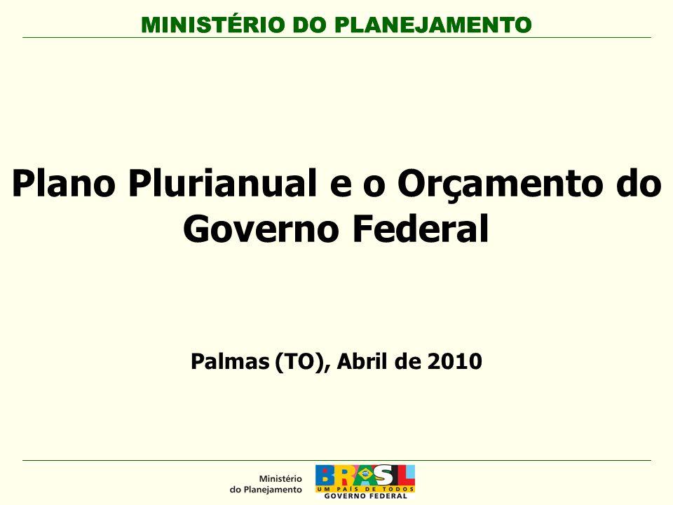 Plano Plurianual e o Orçamento do Governo Federal