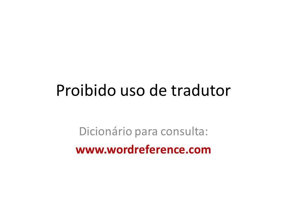 Proibido uso de tradutor