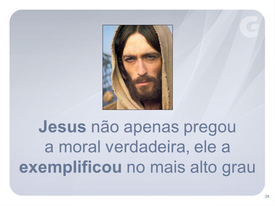 Jesus não apenas pregou