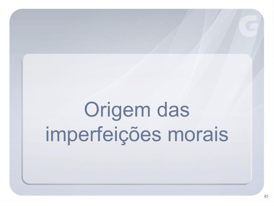Origem das imperfeições morais