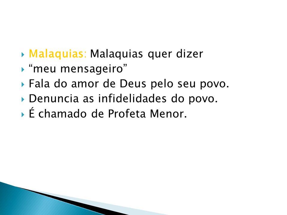 Malaquias: Malaquias quer dizer