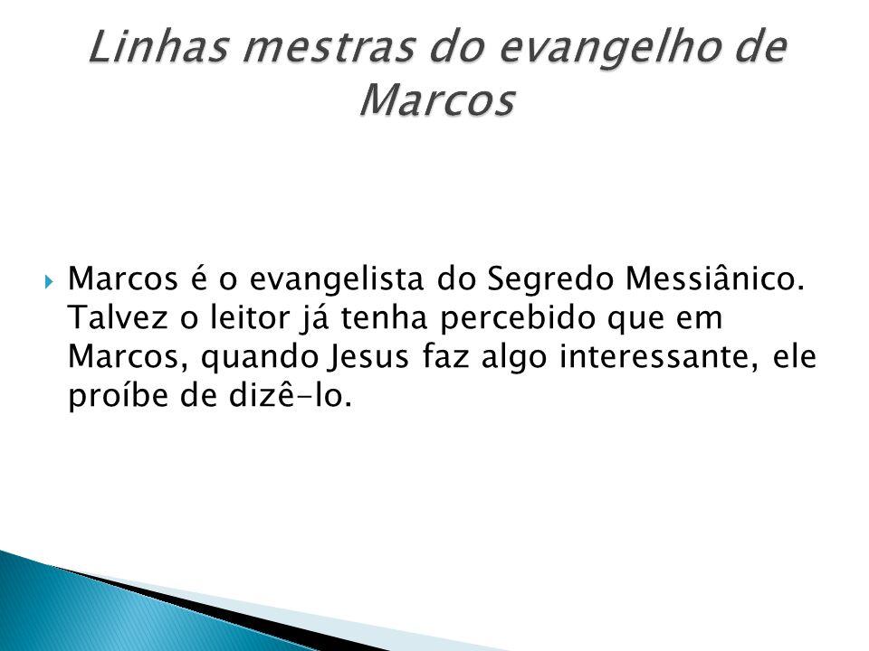 Linhas mestras do evangelho de Marcos