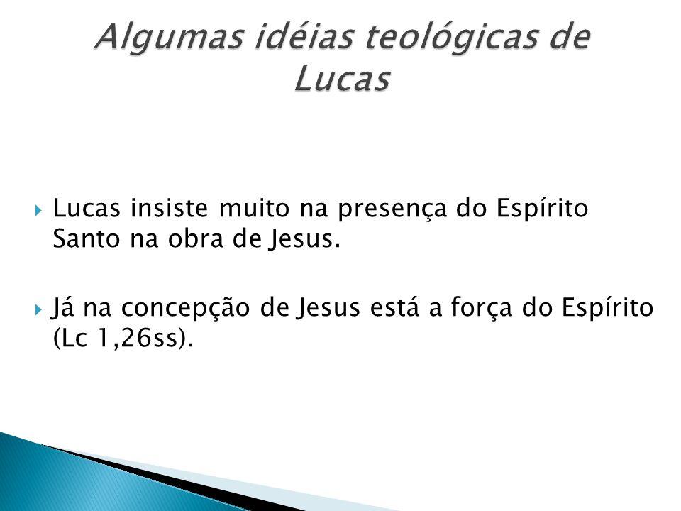 Algumas idéias teológicas de Lucas