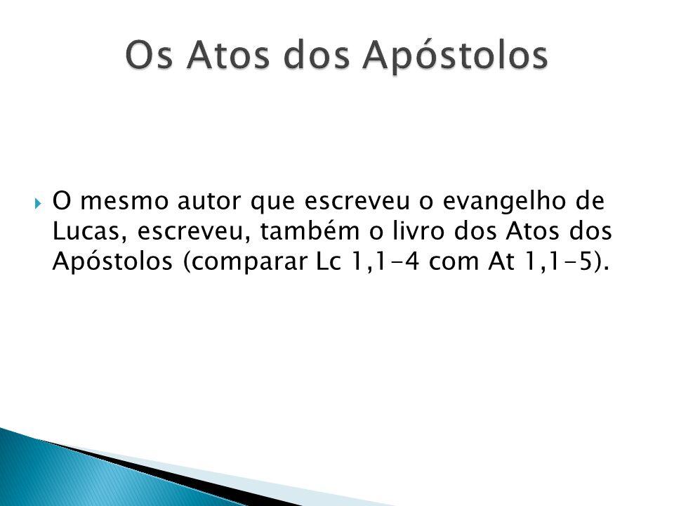 Os Atos dos Apóstolos