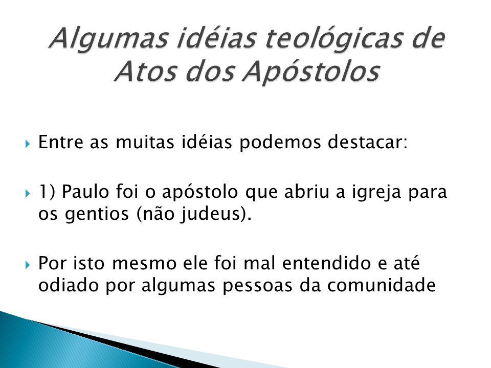 Algumas idéias teológicas de Atos dos Apóstolos