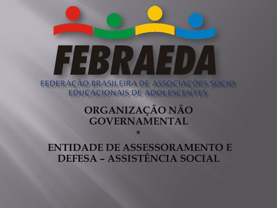 FEDERAÇÃO BRASILEIRA DE ASSOCIAÇÕES SÓCIO EDUCACIONAIS DE ADOLESCENTES