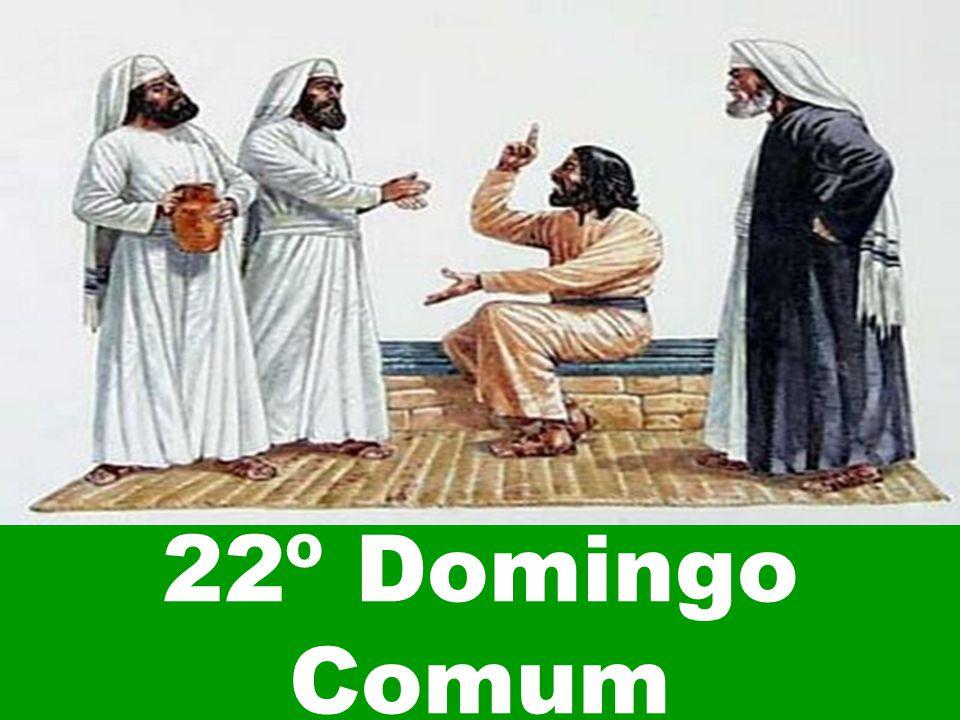 22º Domingo Comum