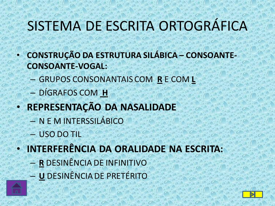 SISTEMA DE ESCRITA ORTOGRÁFICA