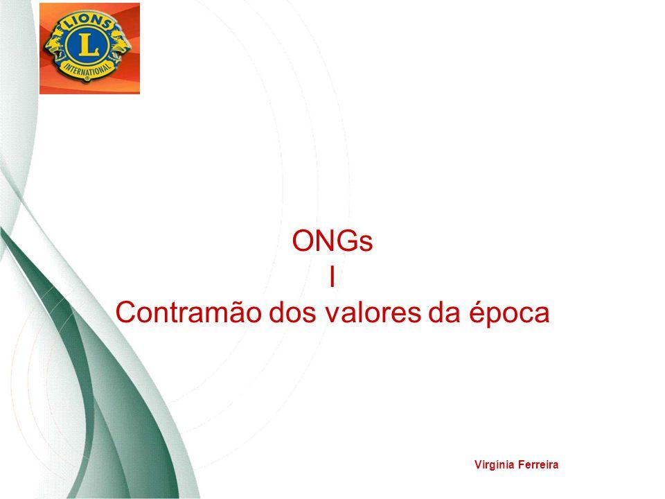 ONGs I Contramão dos valores da época