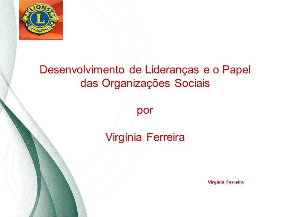 Desenvolvimento de Lideranças e o Papel das Organizações Sociais por Virgínia Ferreira